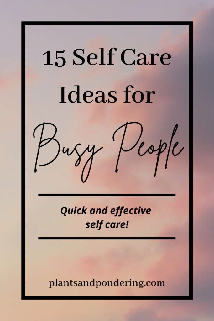 pinterest graphic for self care for busy people